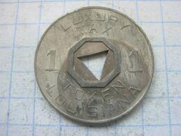 USA , Sales Tax Token , Luxury Tax Luisiana , 1 Mill , 1936/38 - Otros
