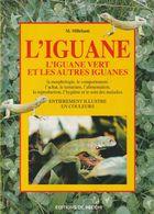 L'IGUANE DE M. MILLEFANTI EDITIONS DE VECCHI 1998 - Animaux