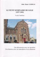 LE PETIT SÉMINAIRE DE LÉGÉ (1937-1969) VU DE L'INTÉRIEUR PAR HENRI LOISEAU 2017 - History