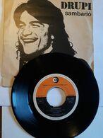 Drupi -   Dischi Ricordi    Anno 1976.  Sambariò - Disco, Pop