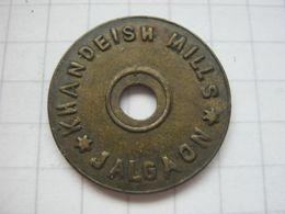 India , Canteen Token , Khandeish Mills Jalgalon , 1 Anna - Entriegelungschips Und Medaillen