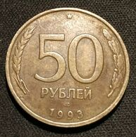 RUSSIE - RUSSIA - 50 ROUBLES 1993 - Tranche Striée - Non-magnétique - KM 329.1 - Russie