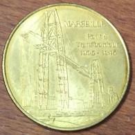 13 MARSEILLE PONT À TRANSBORDEUR MÉDAILLE TOURISTIQUE MONNAIE DE PARIS 2010 JETON MEDALS COINS TOKENS - Monnaie De Paris