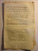 BULLETIN DES LOIS Du 2 AOUT 1832 - RECOMPENSES MEDAILLE DE JUILLET CROIX DE JUILLET - Wetten & Decreten