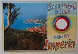 """CIAO DA IMPERIA - Sono Uscito Dal Mio """"Buco"""" (cartolina Bucata) - Hole - Humor -  Vg L3 - Imperia"""