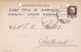 ITALIA - REGNO - SEREGNO (MONZA E DELLA BRIANZA) SAPONIFICIO - LUIGI SILVA DI AMBROGIO - VG. PER GALLARATE (VA) - Marcophilie