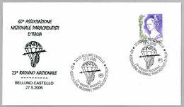 ASOCIACION NACIONAL PARACAIDISTA DE ITALIA. 23 Encuentro Nacional. Belluno Castello 2006 - Parachutting