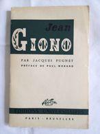 Jean Giono De Jacques Pugnet ; Paul Morand (préface) - Provence - Alpes-du-Sud