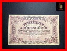 HUNGARY 100.000  100000 Adopengo  28.5.1946  P. 144  VF - Hungary