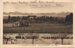 01 - DIVONNE LES BAINS Les Grands Hôtels Les Alpes écrite - Divonne Les Bains