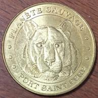 44 PORT SAINT PÈRE PLANÈTE SAUVAGE LE TIGRE MÉDAILLE TOURISTIQUE MONNAIE DE PARIS 2007 JETON MEDALS COINS TOKENS - Monnaie De Paris