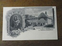HOSPITZ RIGI- KLOSTERLI Mit KAPELLE U. GNADENBILD - SZ Schwyz