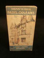 CHEMINS DE FER DE PARIS à ORLEANS LIVRET-GUIDE OFFICIEL 1927 Ill. Ch. R. DARRIEUX - Railway & Tramway