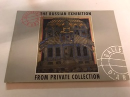 The Russian Exhibition From Private Collection - Ontwikkeling