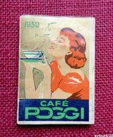 Petit Calendrier  De Poche 1939  - CAFÉ POGGI - Kalender