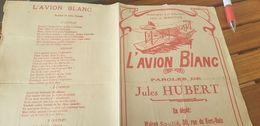 L AVION BLANC /JULES HUBERT /NUNGESSER ET COLI - Partitions Musicales Anciennes