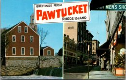 Rhode Island Pawtucket Greetings Showing Main Street And Old Slater Mill - Pawtucket