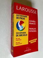 LAROUSSE    Dictionnaire De Poche    Français  Espagnol    80000 Traductions    465 Gr –  Tbe - Dizionari
