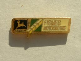 Pin's JOHN DEERE - FISMES MOTOCULTURE - AGRICULTURE - Pin's