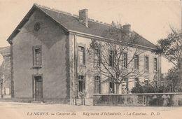 ( HAUTE MARNE ) LANGRES ,caserne Du Régiment D' Infanterie , La Cantine - Langres
