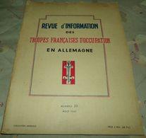 LIVRE : REVUE D'INFORMATION DES TROUPES FRANCAISES D'OCCUPATION EN ALLEMAGNE N° 23 EN AOUT 1947 , FORMAT 32,5 Cm X 24,5 - Books