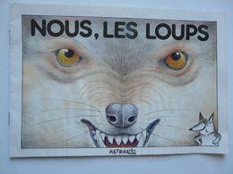 NOUS LES LOUPS - Animaux