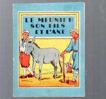 Livret LE MEUNIER SON FILS ET L'ANE (La Fontaine)  Ed Touret (PPP23566) - Livres, BD, Revues