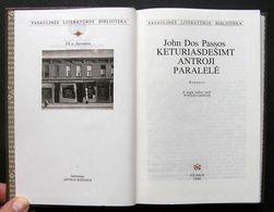 Lithuanian Book / Keturiasdešimt Antroji Paralelė Dos Passos 1998 - Libros, Revistas, Cómics