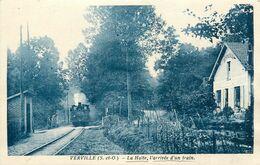 95 VERVILLE - La Halte L'Arrivée D'un Train - Sonstige Gemeinden