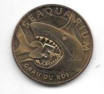 Médaille Touristique, Ville, Monnaie De Paris  2015, 25 ANS  SEAQUARIUM  Au  GRAU  DU  ROI  ( 30 ) - 2015
