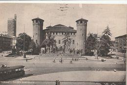 Cartolina - Postcard /  Viaggiata - Sent /  Torino, Piazza Castello - Places & Squares