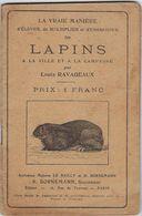 Livre Lapins A La Ville Et A La Campagne  Par Louis  Ravageaux 60 Tricot  Avec 36 Pages - Animaux