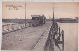 62 ETAPLES - Le Pont Tramway - Etaples