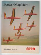 """AVIATION . L'avion FOUGA """" MAGISTER """" .  J.P Tédesco  .1980 , 32 Pages (23 X 16,5 ) Ouest France - Otros"""