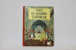 Hergé - Tintin - Le Sceptre D'Ottokar - 4ème Plat B33 - 1963 - Dos Rouge - Bel état - Tintin