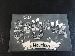 Un BONJOUR De MOUTIERS - 1914 Timbrée - Moutiers