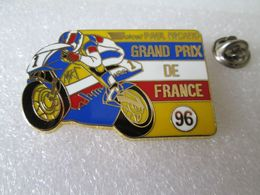 TOP PIN'S   MOTO   GRAND PRIX DE FRANCE 96  CIRCUIT PAUL RICARD   Zamak  LOCOMOBILE  49X32mm - Motos