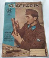 Vilaglapja Hungary 1943 Magazin Cover  WWII - Aardrijkskunde & Geschiedenis