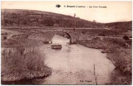 19 BUGEAT - Le Pont Romain - Autres Communes