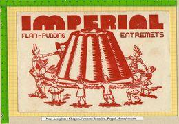 BUVARD : Flan Pudding  Entremets IMPERIAL  Gateau Enfants (Grand Format ) - Caramelle & Dolci