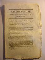 BULLETIN DE LOIS 1832 - CIMETIERE MILITAIRES AMNISTIE GARDES NATIONAUX ECOLE VETERINAIRE ALFORT ORPHELINS ROUTE ARDECHE - Wetten & Decreten