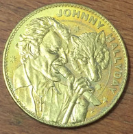 JOHNNY HALLYDAY LOUP MÉDAILLE SOUVENIR ARTHUS-BERTRAND 2012 JETON MEDALS COINS TOKENS - Arthus Bertrand