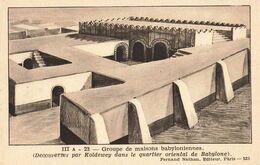 Irak Iraq Babylone Groupe De Maisons Babyloniennes Histoire Carte Pedagogique Nathan Cpa - Irak