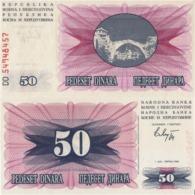 BOSNIA AND HERZEGOVINA 50 DINARA, 1992, P12, UNC - Bosnië En Herzegovina