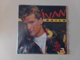 "45 T Ivan "" Baila + Mujer De Hielo "" - Disco, Pop"