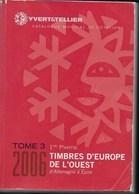 CATALOGO YVERT - TOMO 3- EUROPA OVEST (ALLEMAGNE- EPIRE) - EDIZIONE 2006 - France