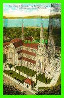 STE ANNE DE BEAUPRÉ, QUÉBEC - LA BASILIQUE VUE DE LA CÔTE - CIRCULÉE EN 1929 - PUB. BY CHURCH STORE - - Ste. Anne De Beaupré