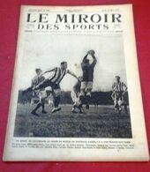 Miroir Des Sports N°89 Mars 1922 William Laurentz , Ybarnegaray,Course Moto Du Cœur Volant Marly,Paris Nice Motocycliste - Sport