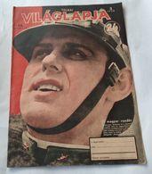 Vilaglapja Hungary 1943 Magazin Cover WWII Germany Soldier - Aardrijkskunde & Geschiedenis