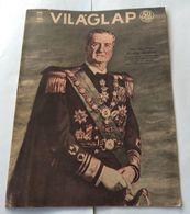 Vilaglapja Hungary 1943 Magazin Cover Vitez Nagybanyai Miklós Horthy WWII - Aardrijkskunde & Geschiedenis
